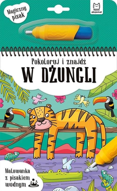 okładka Pokoloruj i znajdź w dżungli Malowanka z pisakiem wodnymksiążka      null
