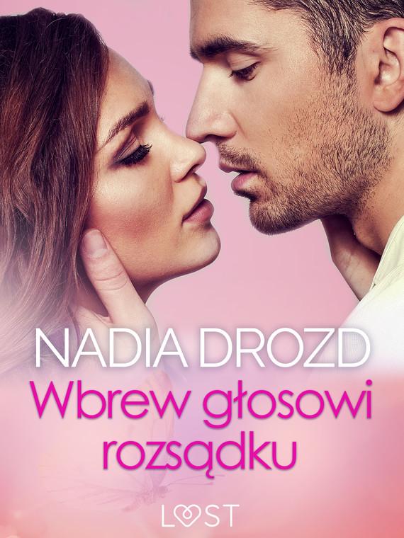 okładka Wbrew głosowi rozsądku – seks z eksebook   epub, mobi   Nadia Drozd