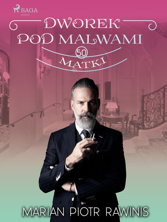 okładka Dworek pod Malwami 50 - Matkiebook | epub, mobi | Marian Piotr Rawinis