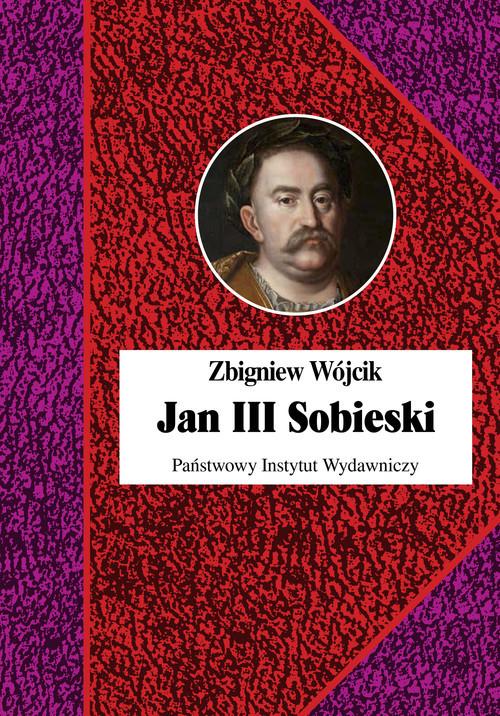 okładka Jan III Sobieski książka |  | Wójcik Zbigniew