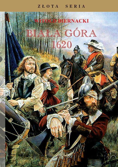 okładka Biała Góra 1620książka |  | Biernacki Witold