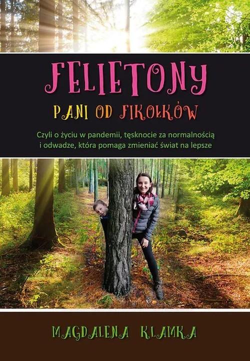 okładka Felietony pani od fikołkówksiążka |  | Magdalena Klamka