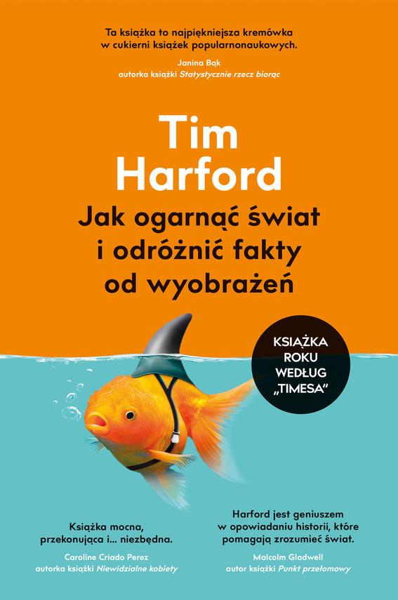okładka Jak ogarnąć świat i odróżnić fakty od wyobrażeńebook | epub, mobi | Harford Tim