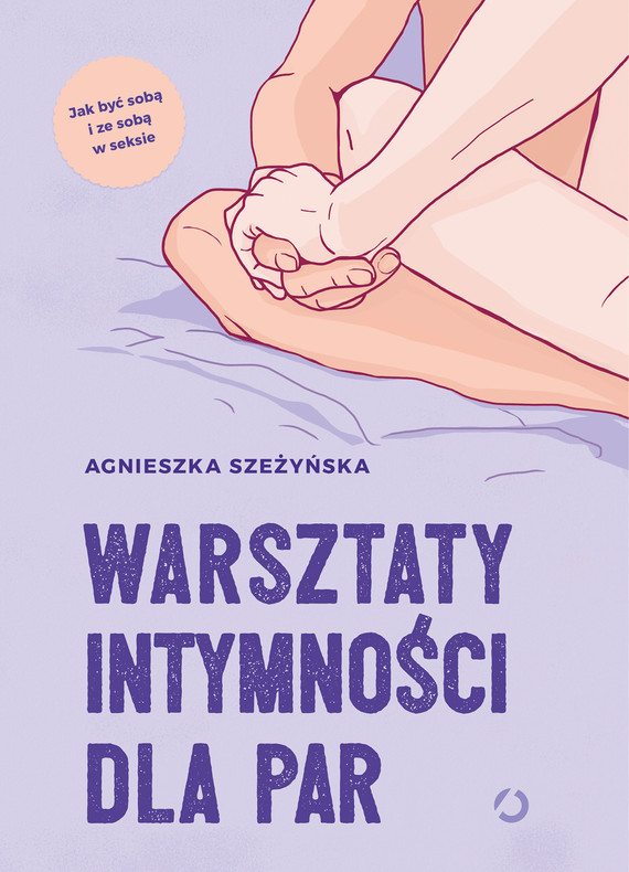 okładka Warsztaty intymności dla parebook | epub, mobi | Agnieszka Szeżyńska