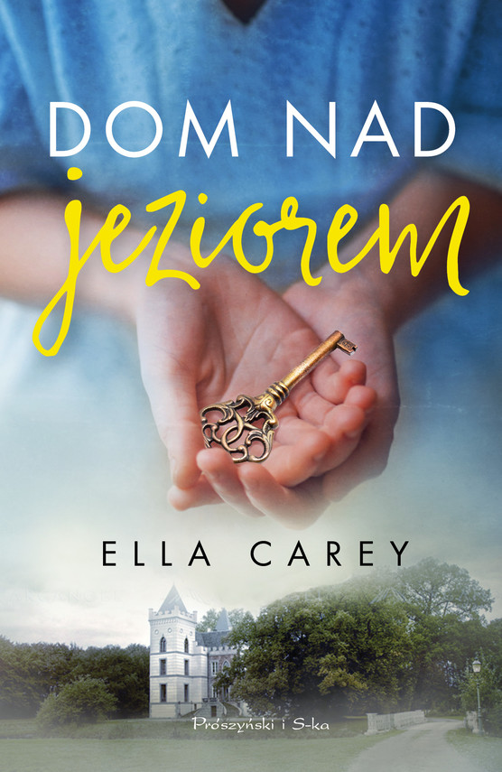 okładka Dom nad jezioremebook   epub, mobi   Ella Carey