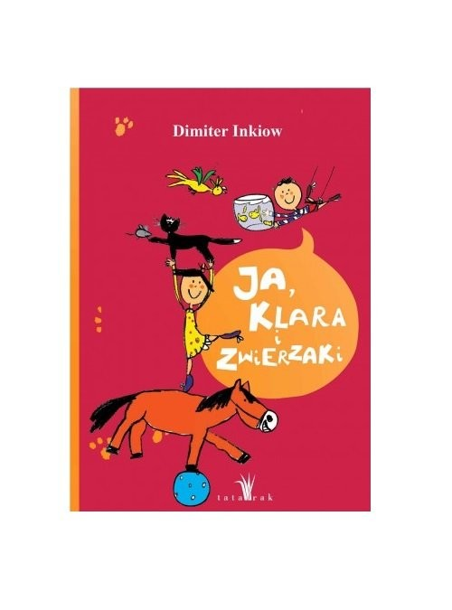okładka Ja, Klara i zwierzakiksiążka |  | Dimiter Inkiow
