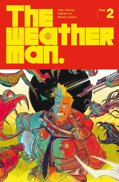 okładka The Weatherman Tom 2książka      Jody LeHeup, Nathan Fox