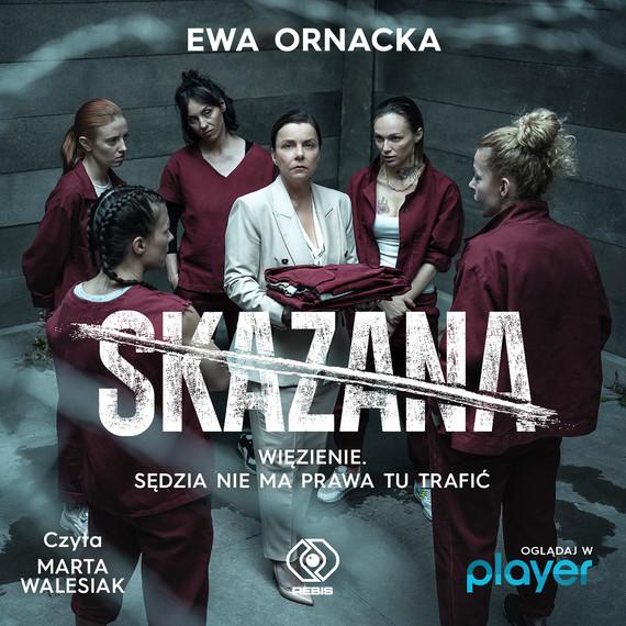 okładka Skazanaaudiobook | MP3 | Ewa Ornacka