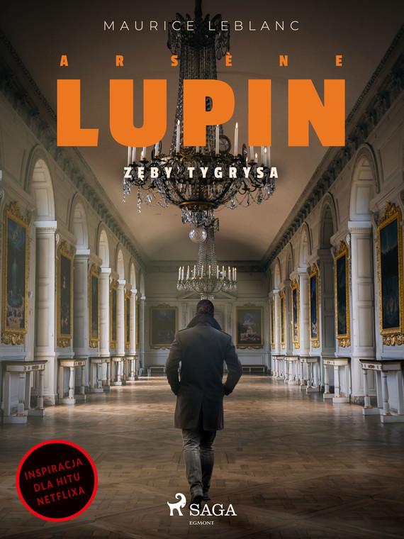 okładka Arsène Lupin. Zęby tygrysaebook | epub, mobi | Maurice Leblanc