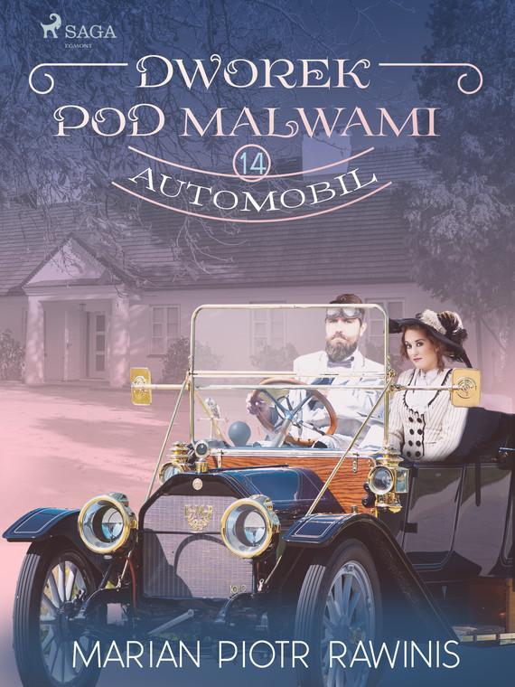 okładka Dworek pod Malwami 14 - Automobilebook   epub, mobi   Marian Piotr Rawinis