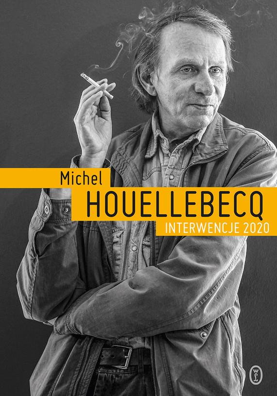 okładka Interwencje 2020ebook | epub, mobi | Michel Houellebecq