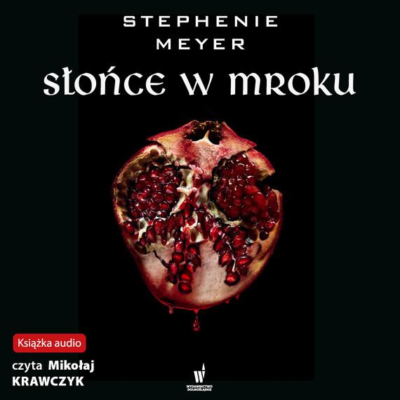 okładka Słońce w mrokuaudiobook | MP3 | Stephenie Meyer