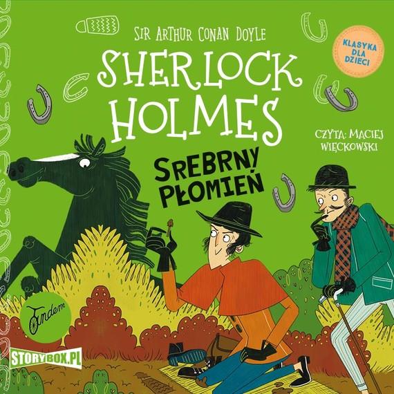 okładka Klasyka dla dzieci. Sherlock Holmes. Tom 16. Srebrny Płomieńaudiobook | MP3 | Arthur Conan Doyle