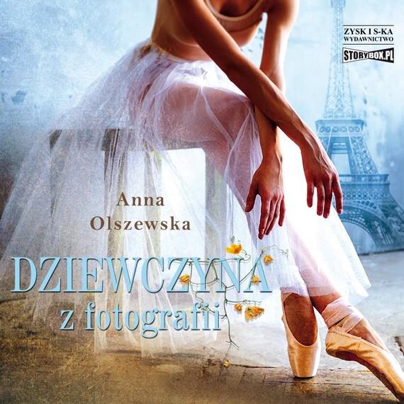 okładka Dziewczyna z fotografiiaudiobook   MP3   Anna Olszewska