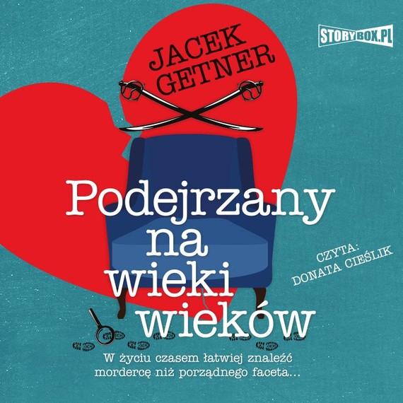 okładka Podejrzany na wieki wiekówaudiobook | MP3 | Jacek Getner