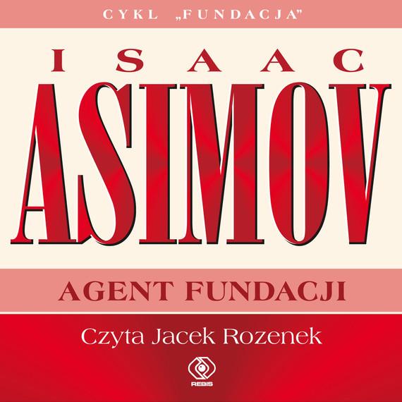 okładka Agent Fundacjiaudiobook | MP3 | Isaac Asimov