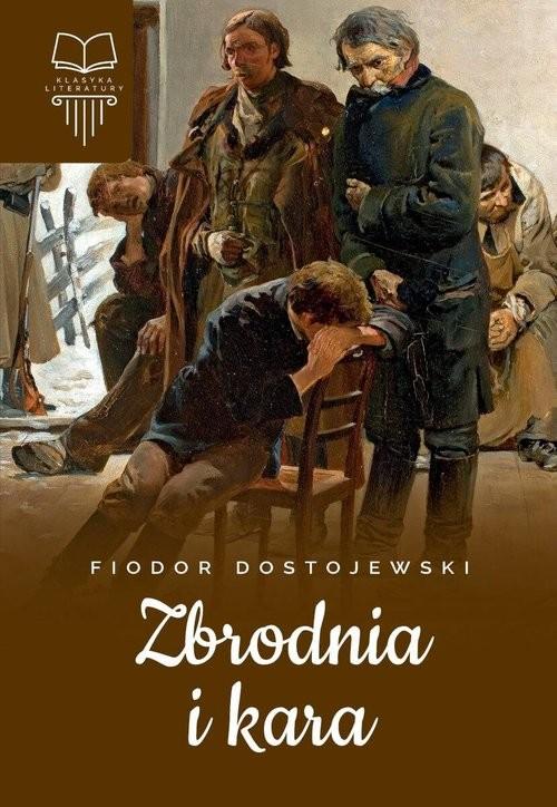 okładka Zbrodnia i kara Bez opracowaniaksiążka      Fiodor Dostojewski