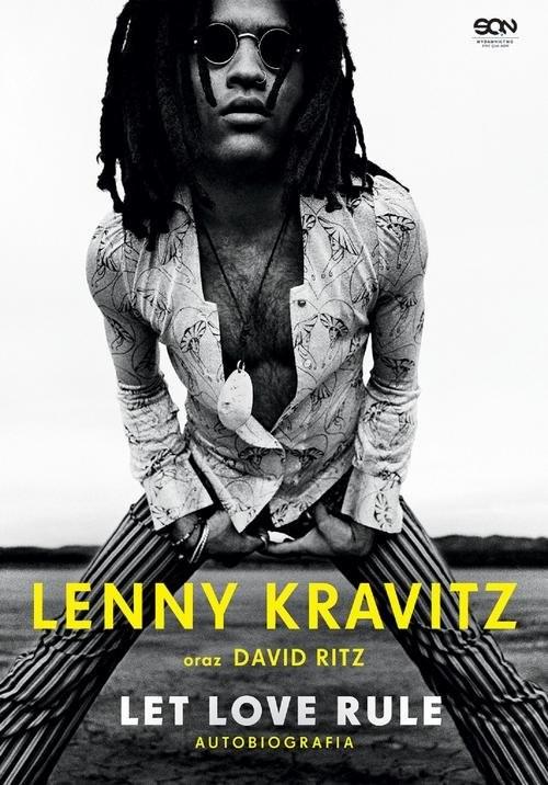 okładka Lenny Kravitz. Let Love Rule. Autobiografiaksiążka      Lenny Kravitz, David Ritz
