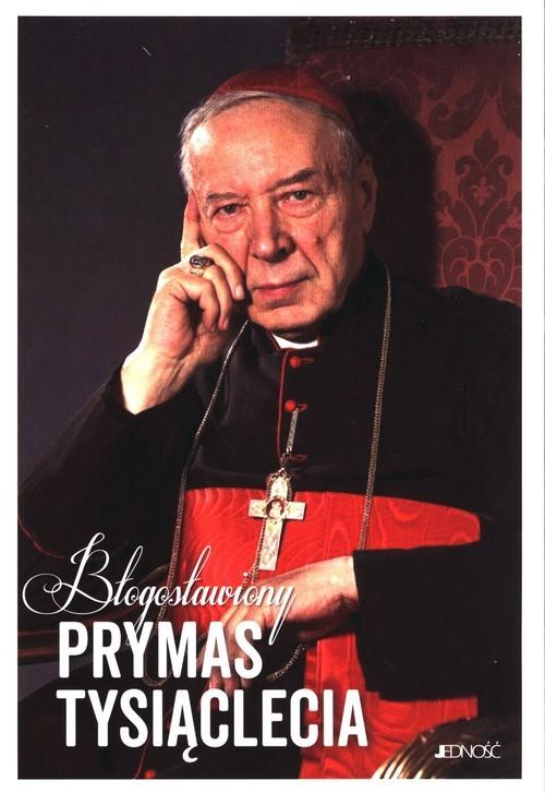 okładka Błogosławiony Prymas Tysiącleciaksiążka     