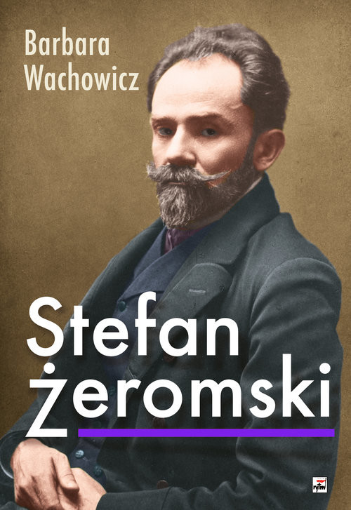 okładka Stefan Żeromskiksiążka      Barbara Wachowicz