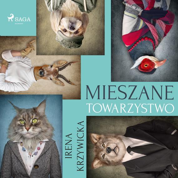 okładka Mieszane towarzystwoaudiobook   MP3   Irena Krzywicka