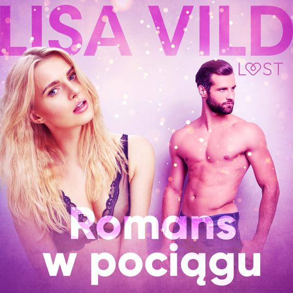 okładka Romans w pociągu - opowiadanie erotyczneaudiobook | MP3 | Vild Lisa