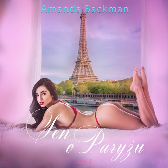 okładka Sen o Paryżu - opowiadanie erotyczneaudiobook   MP3   Amanda Backman