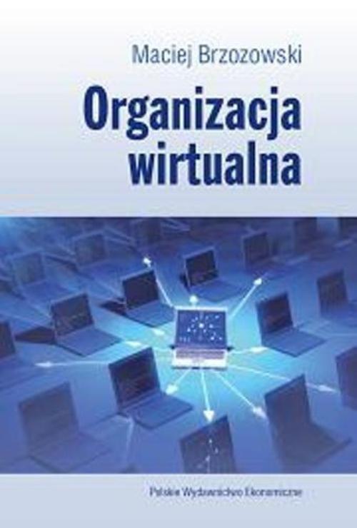 okładka Organizacja wirtualnaksiążka      Maciej Brzozowski