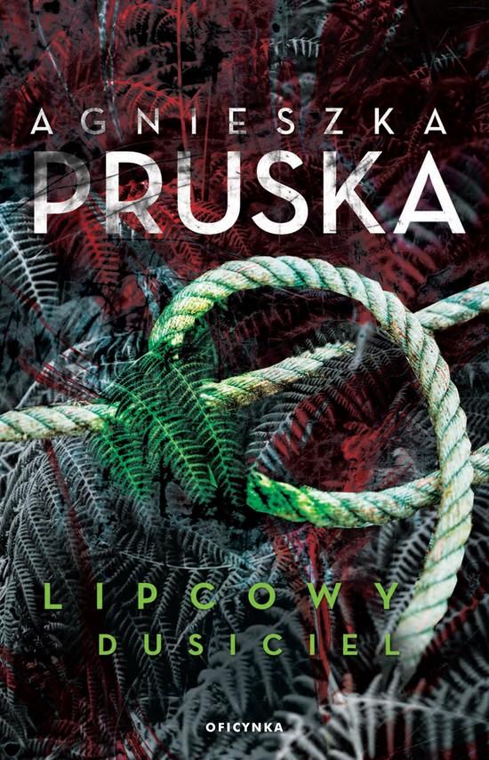 okładka Lipcowy dusicielebook | epub, mobi | Agnieszka Pruska