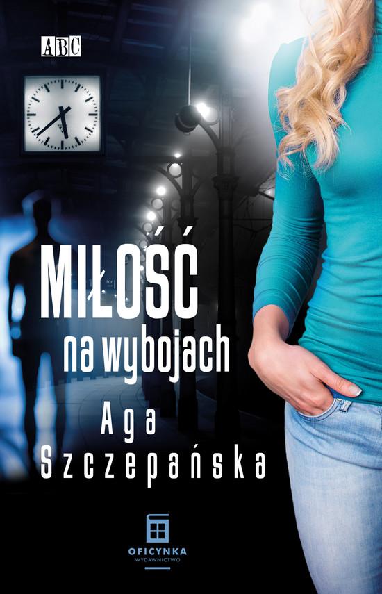 okładka Miłość na wybojachebook | epub, mobi | Aga Szczepańska