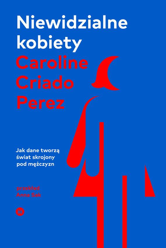 okładka Niewidzialne kobietyebook | epub, mobi | Caroline Criado-Perez