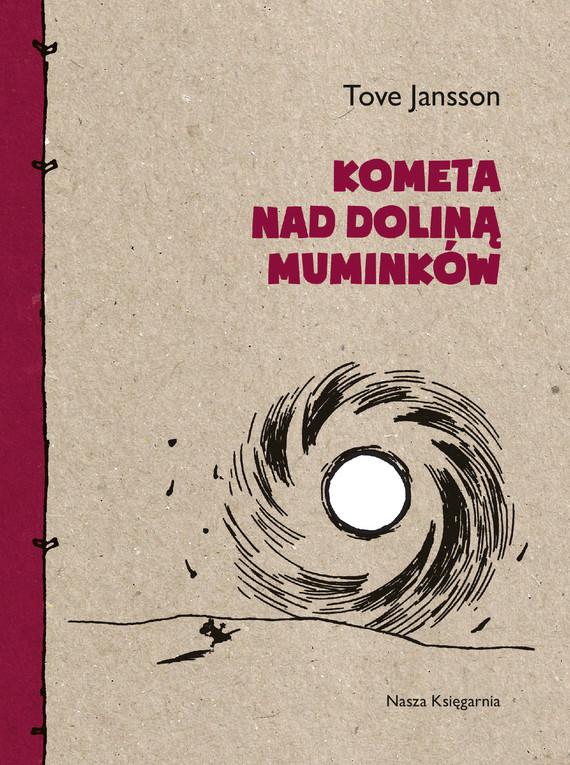 okładka Kometa nad Doliną Muminkówebook | epub, mobi | Tove Jansson