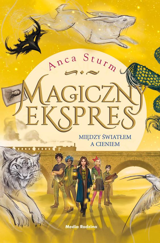 okładka Magiczny ekspres 2. Między światłem a cieniemebook   epub, mobi   Anca Sturm