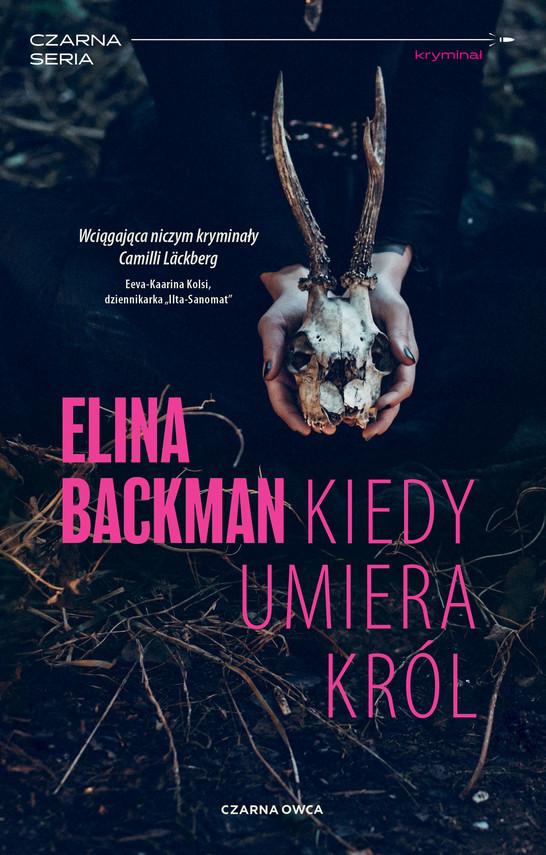 okładka Kiedy umiera królebook | epub, mobi | Elina Backman