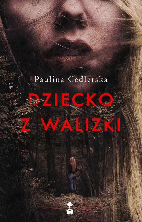 okładka Dziecko z walizkiebook | epub, mobi | Paulina Cedlerska