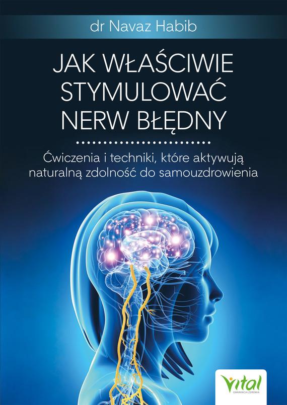 okładka Jak właściwie stymulować nerw błędny.ebook   epub, mobi, pdf   Dr Navaz Habib