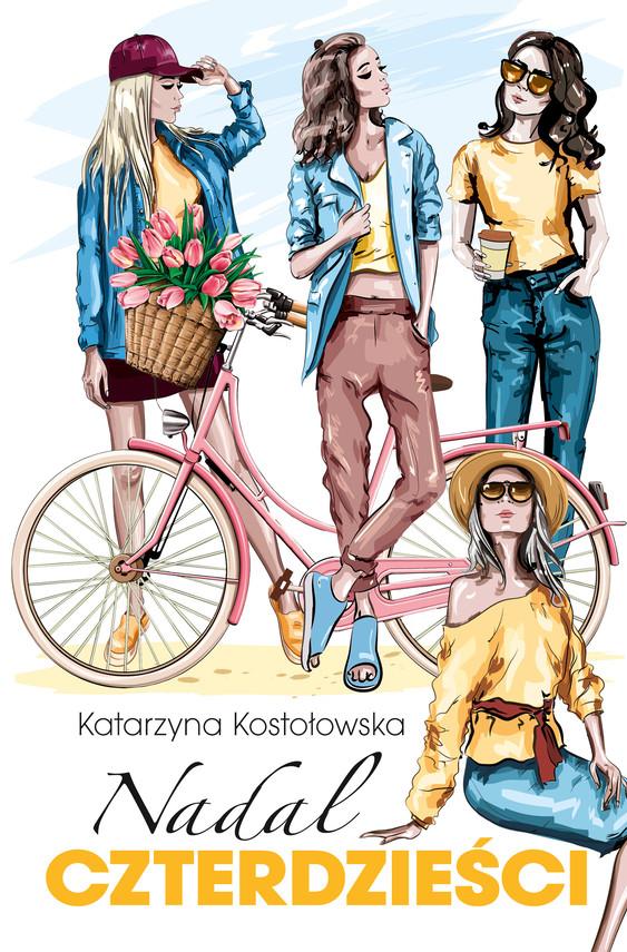 okładka Nadal czterdzieściebook | epub, mobi | Katarzyna Kostołowska