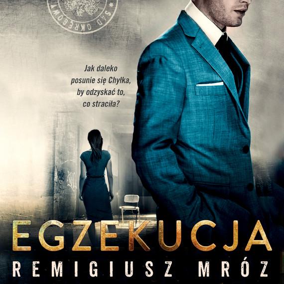 okładka Egzekucjaaudiobook | MP3 | Remigiusz Mróz