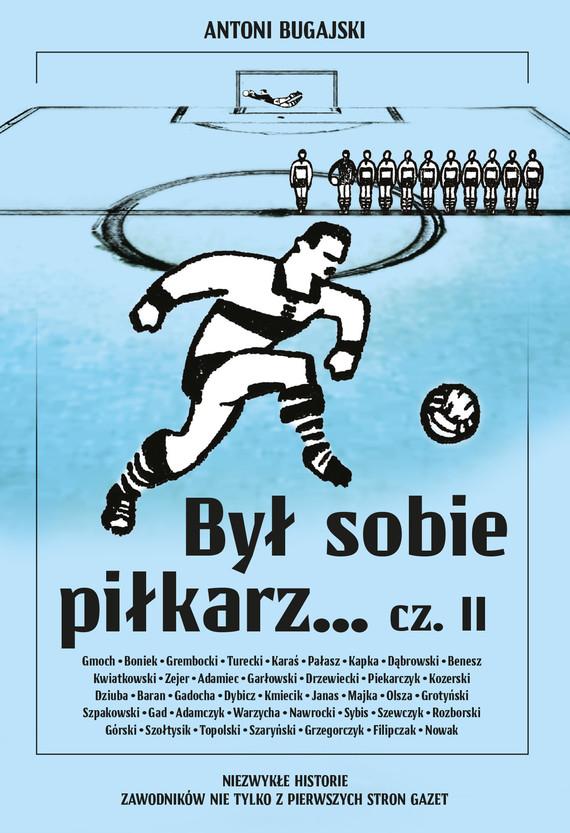 okładka Był sobie piłkarz… cz. IIebook   epub, mobi, pdf   Antoni Bugajski