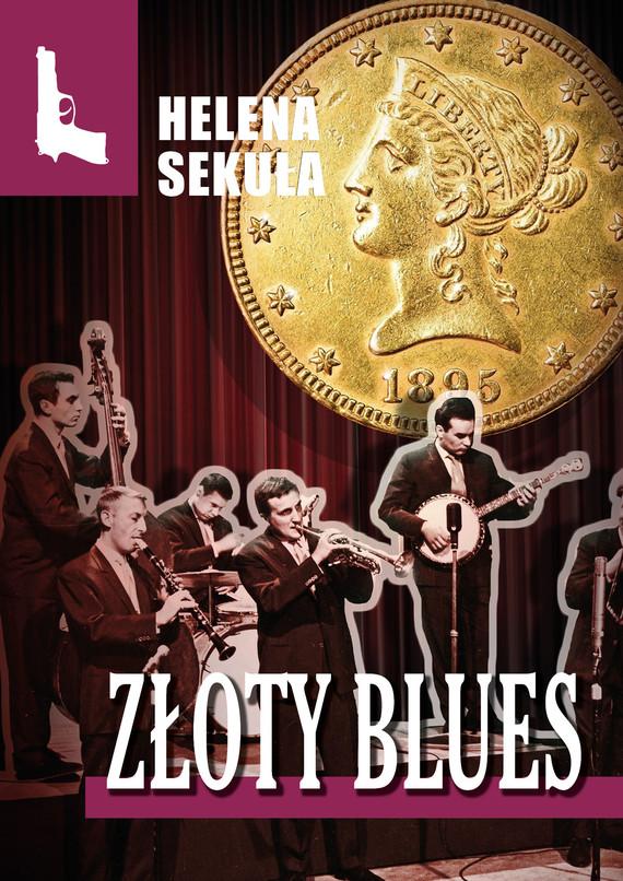 okładka Złoty bluesebook   epub, mobi, pdf   Helena Sekuła