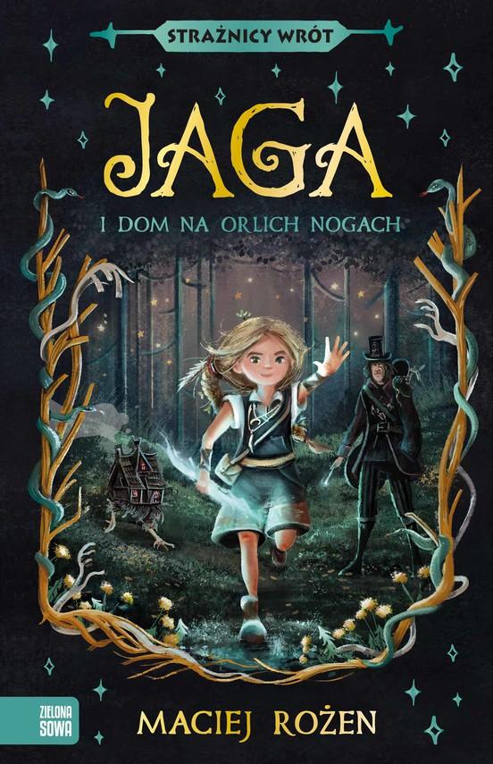 okładka Jaga i dom na orlich nogachebook | epub, mobi | Rożen Maciej