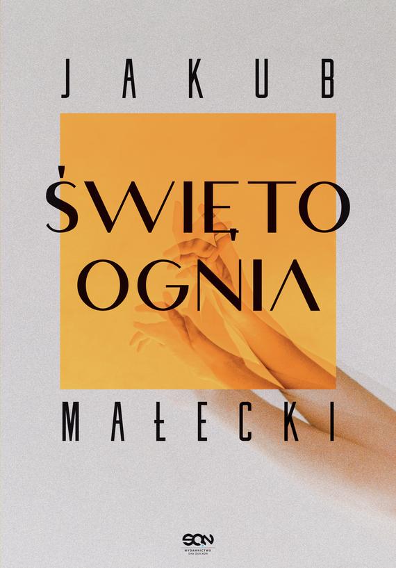 okładka Święto ogniaebook | epub, mobi | Jakub Małecki