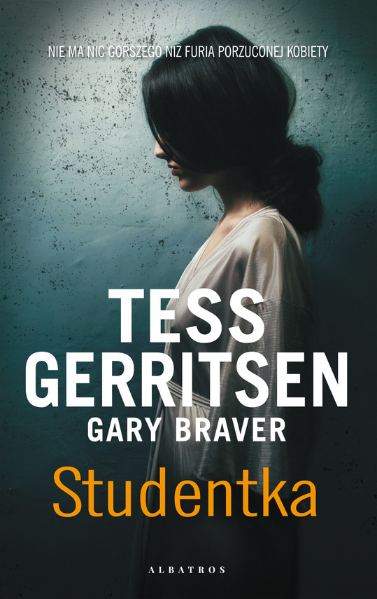 okładka STUDENTKAebook   epub, mobi   Tess Gerritsen, Gary Braver