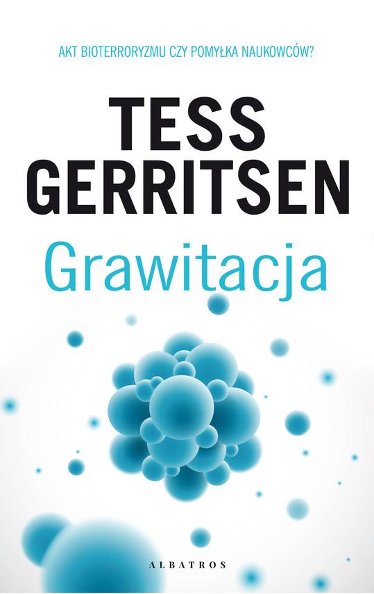 okładka GRAWITACJAebook | epub, mobi | Tess Gerritsen