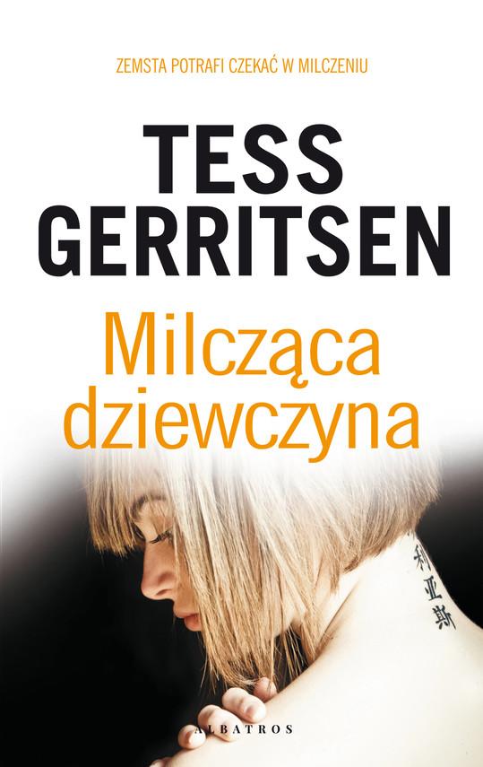 okładka MILCZĄCA DZIEWCZYNAebook | epub, mobi | Tess Gerritsen