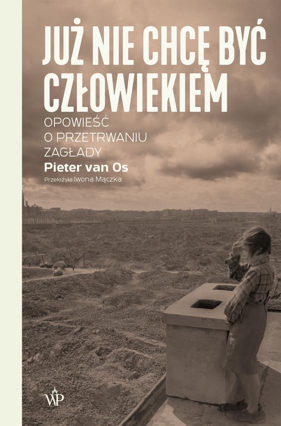 okładka Już nie chcę być człowiekiemebook   epub, mobi   Pieter van Os