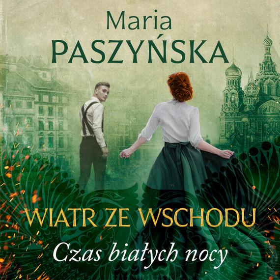 okładka Czas białych nocyaudiobook | MP3 | Maria Paszyńska