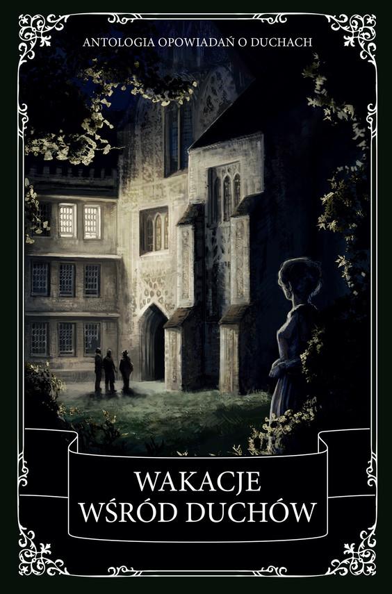 okładka Wakacje wśród duchówebook | epub, mobi | Charles Dickens, Oscar Wilde