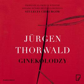 okładka Ginekolodzyaudiobook | MP3 | Jürgen Thorwald