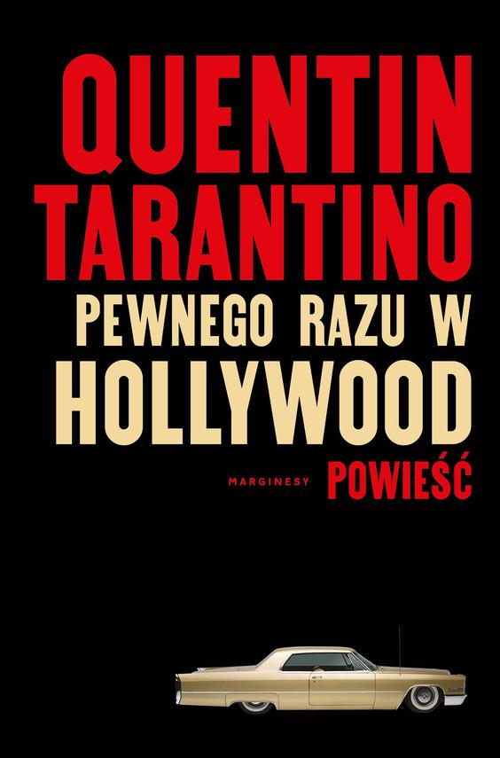 okładka Pewnego razu w Hollywood - PRZEDSPRZEDAŻebook | epub, mobi | Quentin Tarantino